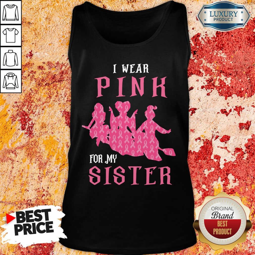Hocus Pocus I Wear Pink For My Sister Breast Cancer Tank Top