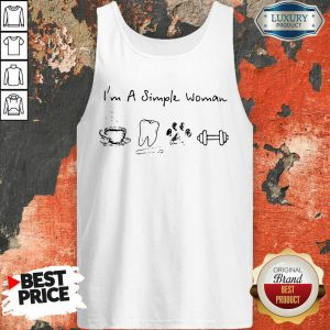 I Am A Simple Woman Coffee Dental Dog Paw And Dumbbell Tank Top